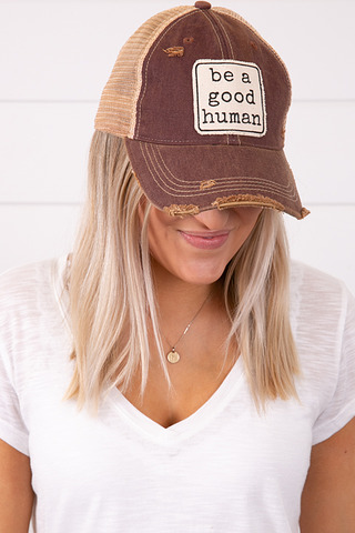 Live Happy Co. Be A Good Human Hat
